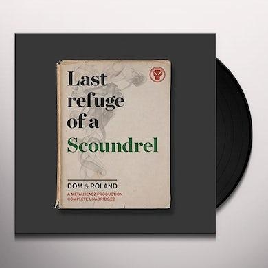Dom & Roland LAST REFUGE OF A SCOUNDREL Vinyl Record