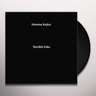 Slobodan Kajkut TERRIBLE FAKE Vinyl Record