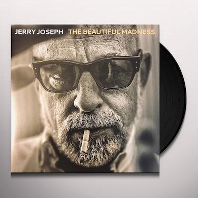 Jerry Joseph The Beautiful Madness Vinyl Record