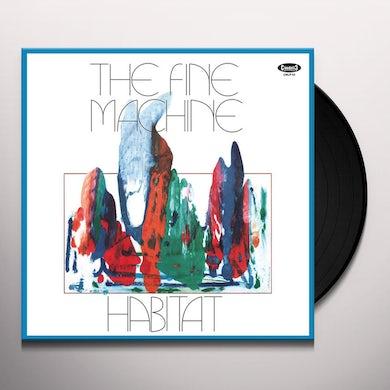FINE MACHINE HABITAT Vinyl Record
