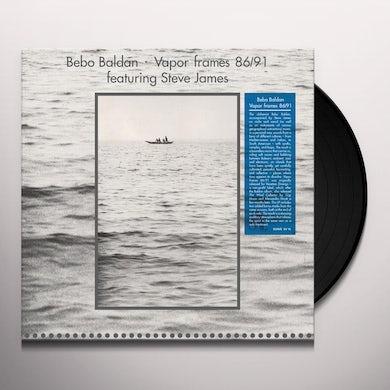 Bebo Baldan VAPOR FRAMES 86 / 91 Vinyl Record