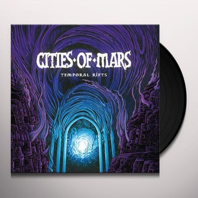 Cities Of Mars TEMPORAL RIFTS Vinyl Record