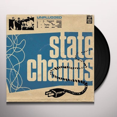 State Champs UNPLUGGED Vinyl Record