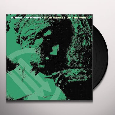 Strike Anywhere NIGHTMARES OF THE WEST Vinyl Record