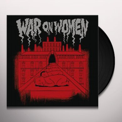 WAR ON WOMEN Vinyl Record