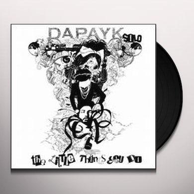 Dapayk Solo LITTLE THINGS YOU DO Vinyl Record