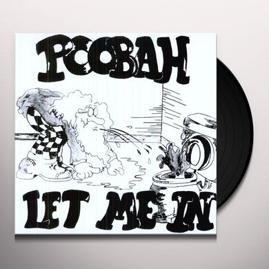 Poobah LET ME IN Vinyl Record