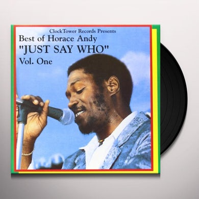 BEST OF HORACE ANDY 1: JUST SAY WHO Vinyl Record