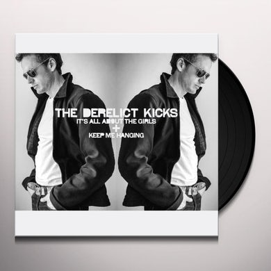 THE DERELICT KICKS Vinyl Record