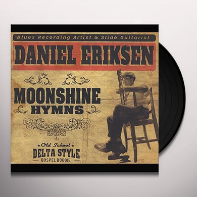 Daniel Eriksen MOONSHINE HYMNS Vinyl Record