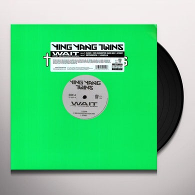 Ying Yang Twins WAIT Vinyl Record