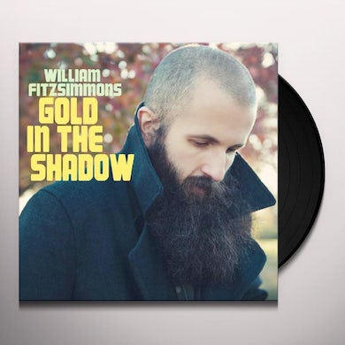 William Fitzsimmons  Gold In The Shadow Vinyl Record