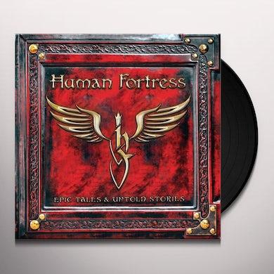 Human Fortress EPIC TALES & UNTOLD STORIES Vinyl Record