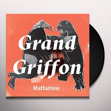 GRAND GRIFFON MATTACHINE Vinyl Record
