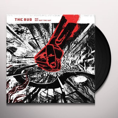 Bug BAD / GET OUT THE WAY Vinyl Record