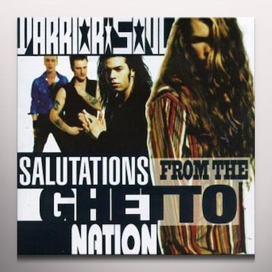 Warrior Soul SALUTATIONS FROM THE GHETTO NATION Vinyl Record