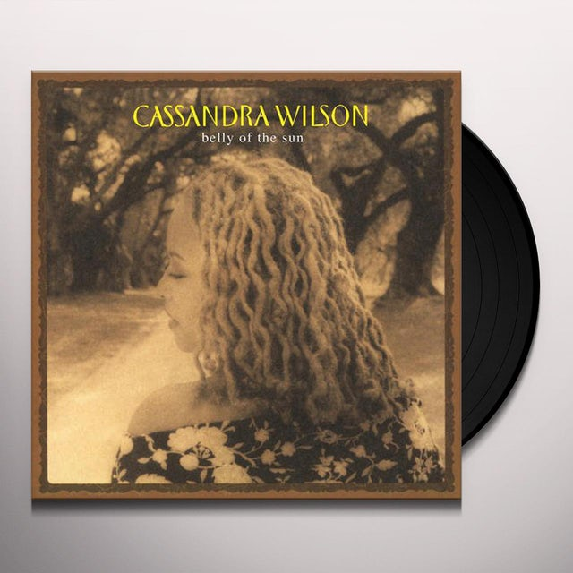 Cassandra Wilson BELLY OF SUN Vinyl Record
