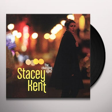 Stacey Kent CHANGING LIGHTS Vinyl Record