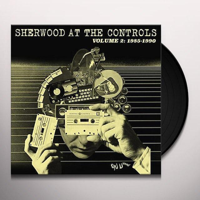 SHERWOOD AT THE CONTROLS 2 (1985-1990) / VARIOUS
