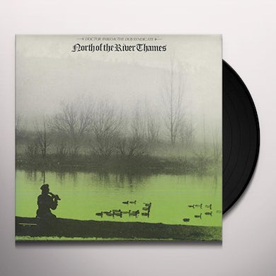 Doctor Pablo / Dub Syndicate NORTH OF THE RIVER THAMES Vinyl Record