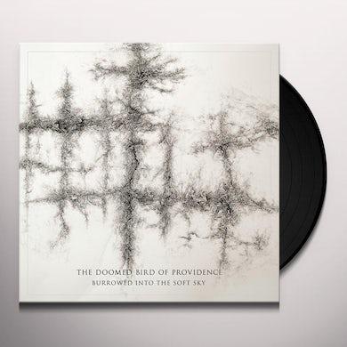 Doomed Bird Of Providence BURROWED INTO THE SOFT SKY Vinyl Record