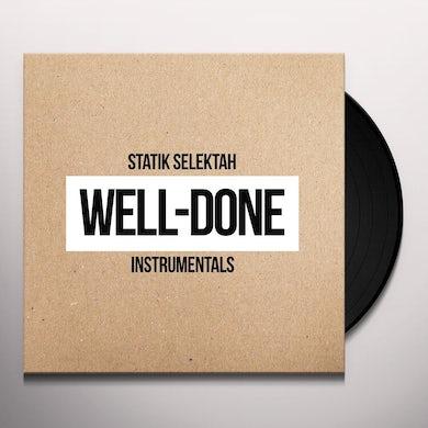 Statik Selektah WELL DONE INSTRUMENTALS Vinyl Record