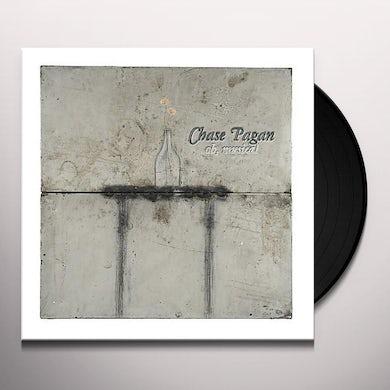 Chase Pagan OH MUSICA Vinyl Record