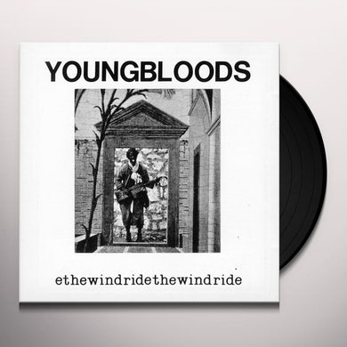 The Youngbloods RIDE THE WIND Vinyl Record