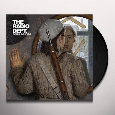 Radio Dept RUNNING OUT OF LOVE Vinyl Record