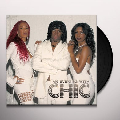 AN EVENING WITH CHIC Vinyl Record