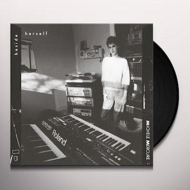 Michele Mercure BESIDE HERSELF Vinyl Record