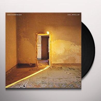 Derek Hunter Wilson STEEL / WOOD & AIR Vinyl Record