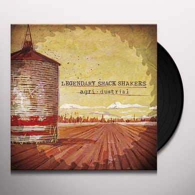 Legendary Shack Shakers AGRIDUSTRIAL Vinyl Record