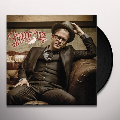 WOODY PINES Vinyl Record