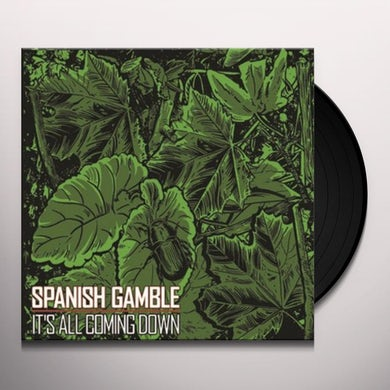 Spanish Gamble IT'S ALL COMING DOWN Vinyl Record