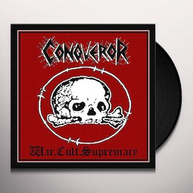 Conqueror WAR CULT SUPREMACY Vinyl Record