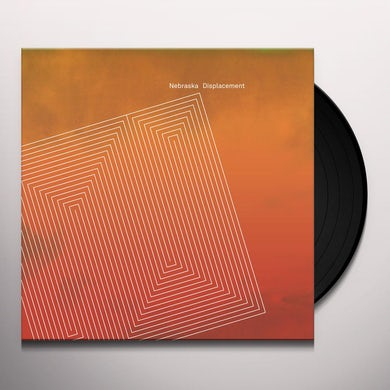 Nebraska DISPLACEMENT Vinyl Record