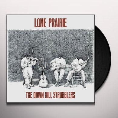 Down Hill Strugglers LONE PRAIRIE Vinyl Record