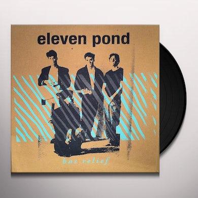 Eleven Pond BAS RELIEF Vinyl Record