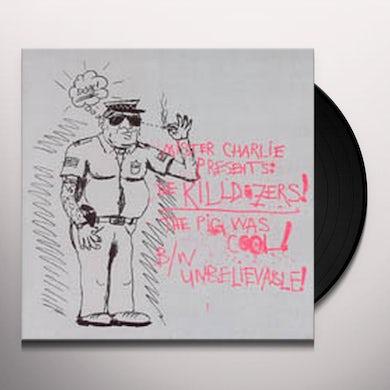 Killdozer PIG WAS COOL Vinyl Record