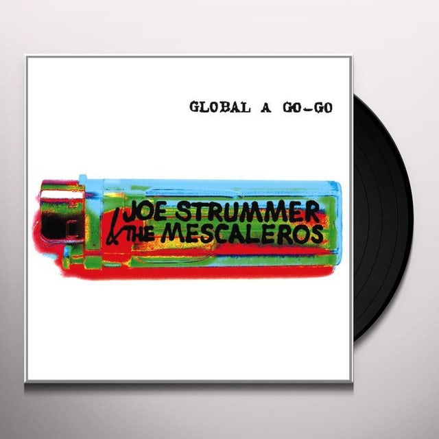 Joe / Mescaleros Strummer GLOBAL A GO-GO Vinyl Record