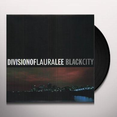 Division Of Laura Lee BLACK CITY Vinyl Record