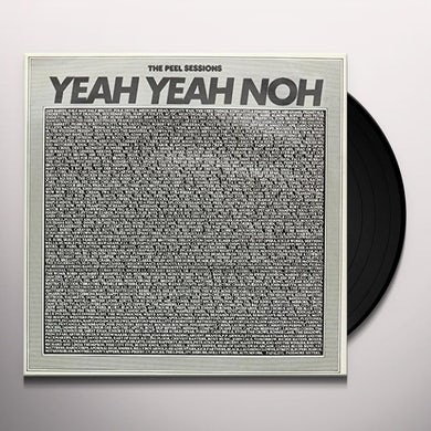 Yeah Yeah Noh PEEL SESSIONS Vinyl Record