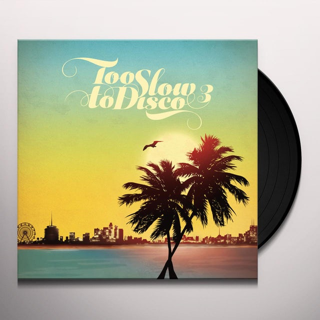 Too Slow To Disco 3 / Various