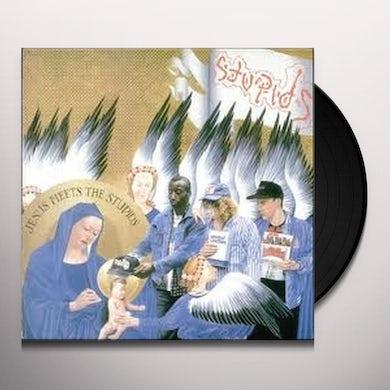 JESUS MEETS THE STUPIDS Vinyl Record
