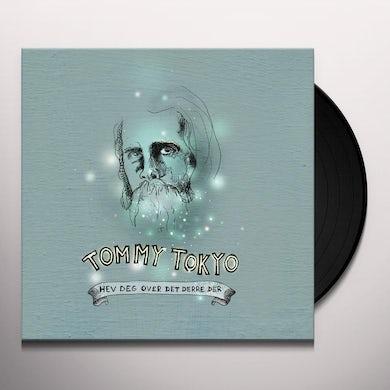 TOMMY TOKYO HEV DEG OVER DET DERRE DER Vinyl Record