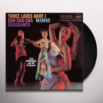 Tito Rodriguez THREE LOVES HAVE I Vinyl Record