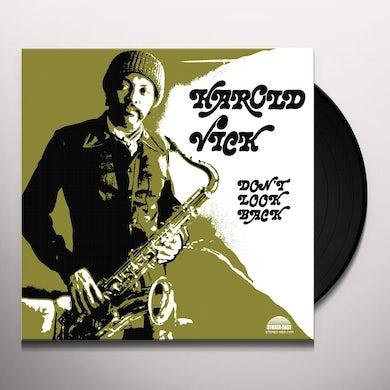 Harold Vick DON'T LOOK BACK Vinyl Record