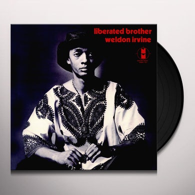Weldon Irvine LIBERATED BROTHER Vinyl Record