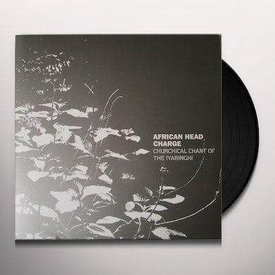 CHURCHICAL CHANT OF THE IYABINGHI Vinyl Record